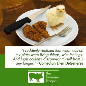 vegan #quote by Ellen DeGeners
