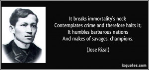 It breaks immortality's neck Contemplates crime and therefore halts it ...