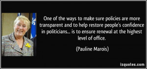 to make sure policies are more transparent and to help restore people ...