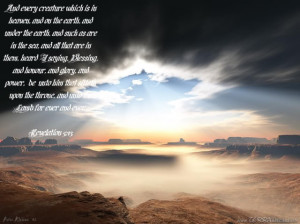 http://www.pics22.com/bible-quote-every-creature-which-is-in-heaven/