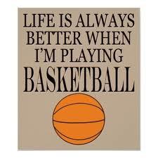 Basketball Is Life!!