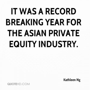 It was a record breaking year for the Asian private equity industry.