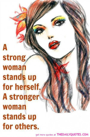 strong-women-stands-up-for-herself-quote-pictures-quotes-pics.jpg