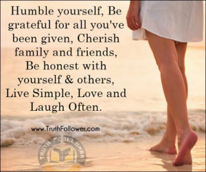 Humble yourself and Be grateful , Humbleness Quotes