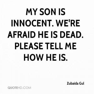 Zubaida Gul Quotes   QuoteHD