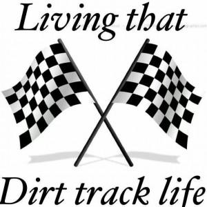 Living that Dirt Track Life