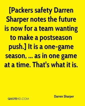 - [Packers safety Darren Sharper notes the future is now for a team ...
