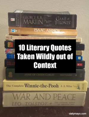 These literary quotes are taken out of context with hilarious results ...