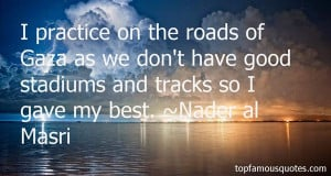 Nader Al Masri Quotes Pictures
