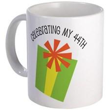 Celebrating My 44th Birthday Mug for