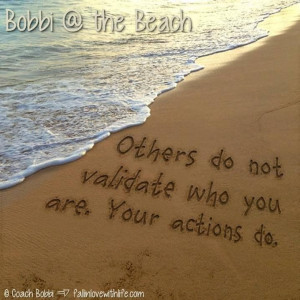 Quote - Others Do Not Validate You