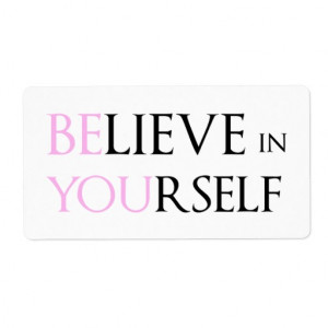 believe_in_yourself_be_you_motivation_quote_meme_label ...