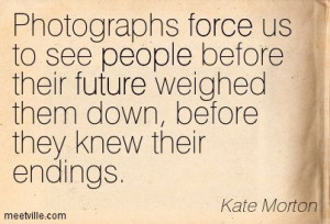 Quote of Kate Morton from The House at Riverton
