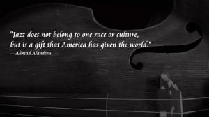 Jazz Quotes – Ahmad Alaadeen