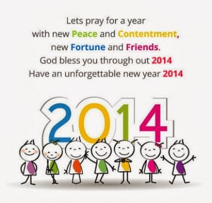 ... God bless you through out 2014, have an unforgettable new year 2014