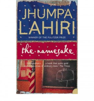 the namesake movie and book The namesake by jhumpa lahiri (2003) my grandfather always says that's what books are forto travel without moving an inch —from the namesake.