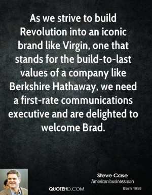 As we strive to build Revolution into an iconic brand like Virgin, one ...