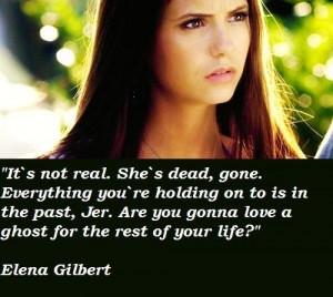 Elena gilbert quotes 5