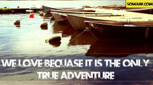 ... quotes love love adventure love is love quotes smile sowarr com true