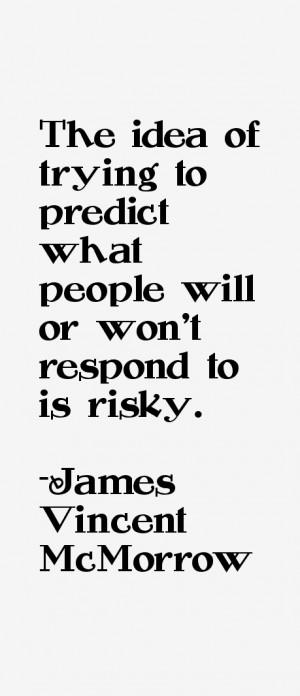 James Vincent McMorrow Quotes & Sayings