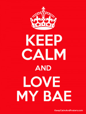 bae i love you 3 me quotes added by daisy 3 up 0 down quotes