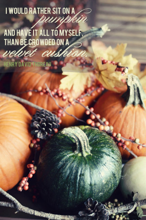be inspired} Pumpkin quote by Henry David Thoreau