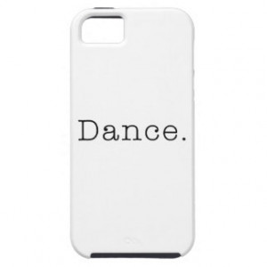 Dance. Black And White Dance Quote Template iPhone 5 Case