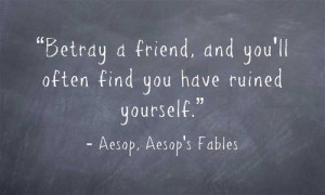 """... ll often find you have ruined yourself."""" ― Aesop, Aesop's Fables"""