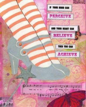 Perceive, believe and achieve quotes