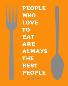 My take on Julia Child quote More