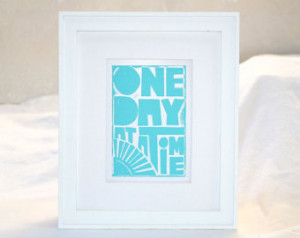 Inspirational Quotes One Day at a T ime Recovery 12 Step Art Print ...