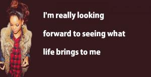 rihanna-quotes-i-m-really-looking-forward.jpg