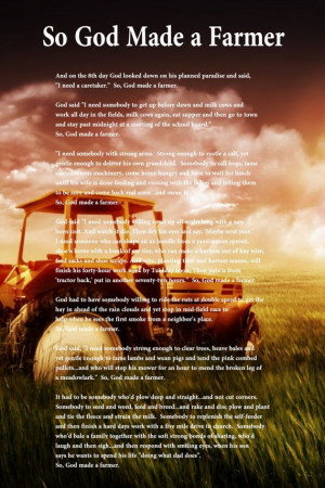 funeral: Farmers Daughters, Farms Life Quotes, So God Made A Farmer ...