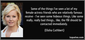 Some of the things I've seen a lot of my female-actress friends who ...