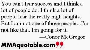 conor mcgregor fear of success quotes