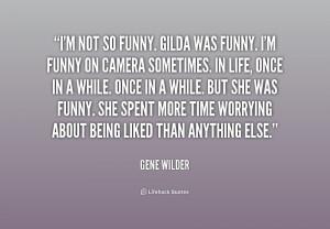 Gene Wilder Funny Quotes