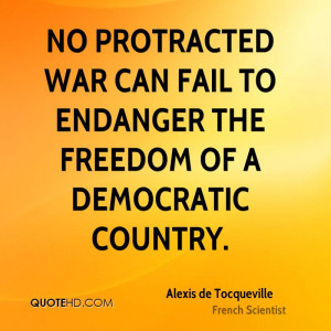 Alexis de Tocqueville War Quotes