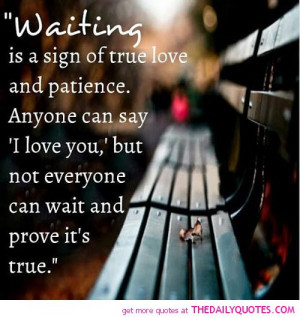 waiting-is-a-sign-of-true-love-quotes-sayings-pictures.jpg