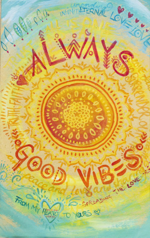 Always Good Vibes by Annelie Solis