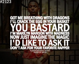 Photo Kendrick Lamar Quotes...