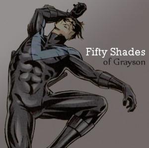 batman dick grayson Nightwing 50 Shades of Grey fifty shades i'd fap ...