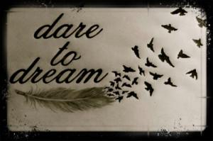 birds, cute, dare to dream, love, pretty, quote, quotes