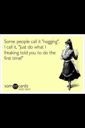911 dispatcher, mom, wife, anybody really...