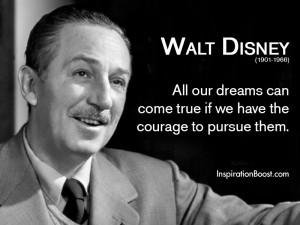 Walt Disney Dare to Dream Quotes