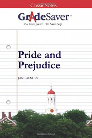 GradeSaver (TM) ClassicNotes: Pride and Prejudice