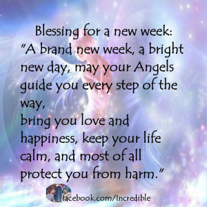 Blessing for new week