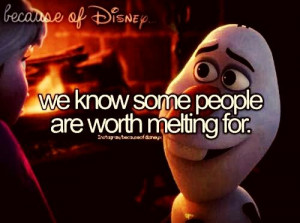 Olaf ~ Cute ~ Frozen ~ Quote ~