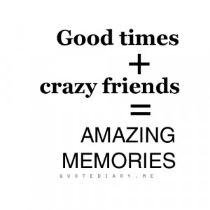 good quotes about friendship and memories