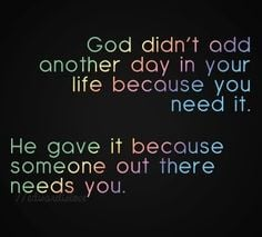 God gives you life #serve #others More