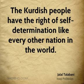 The Kurdish people have the right of self-determination like every ...